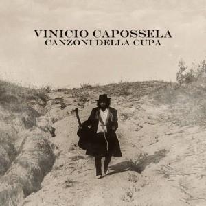 Vinicio Capossela, Canzoni della cupa