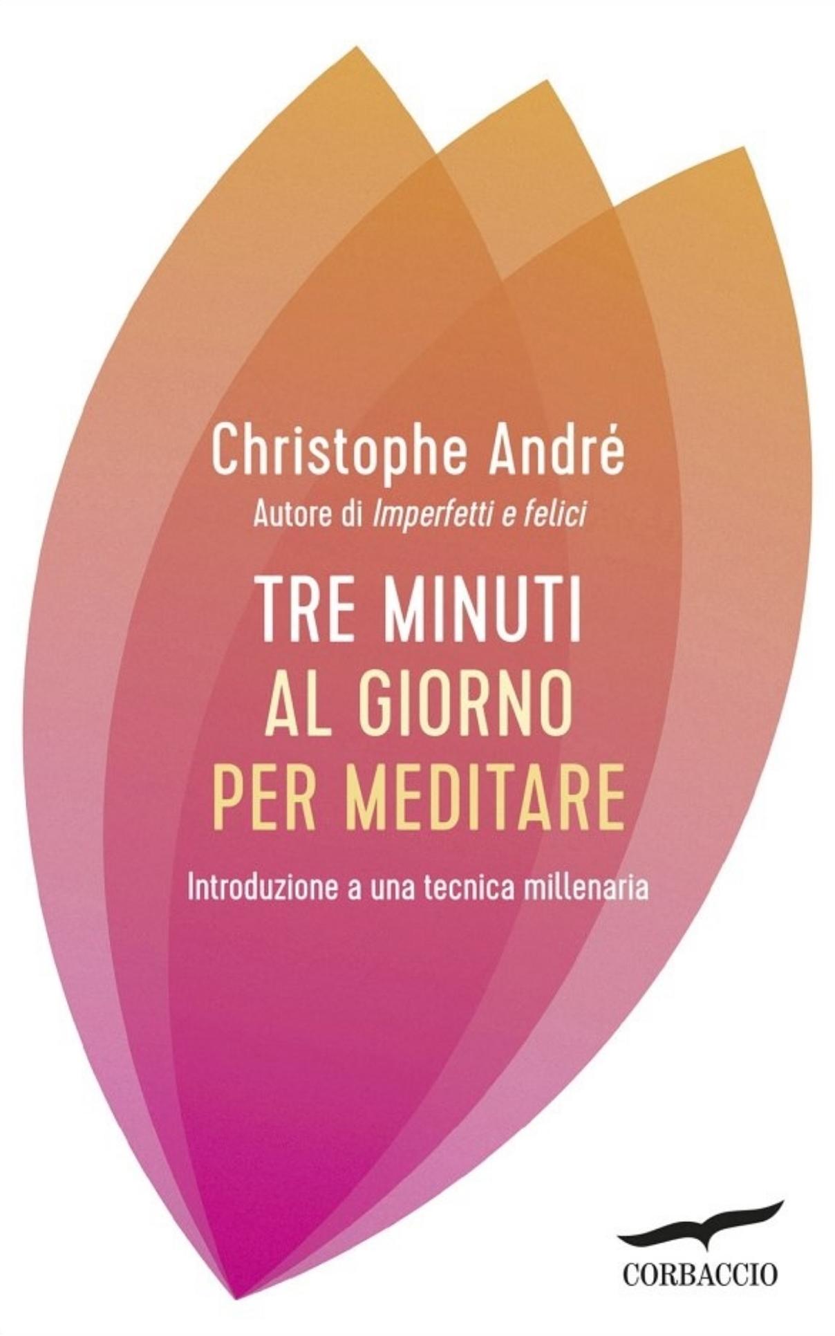 Tre minuti al giorno per meditare. | Tiziano Solignani