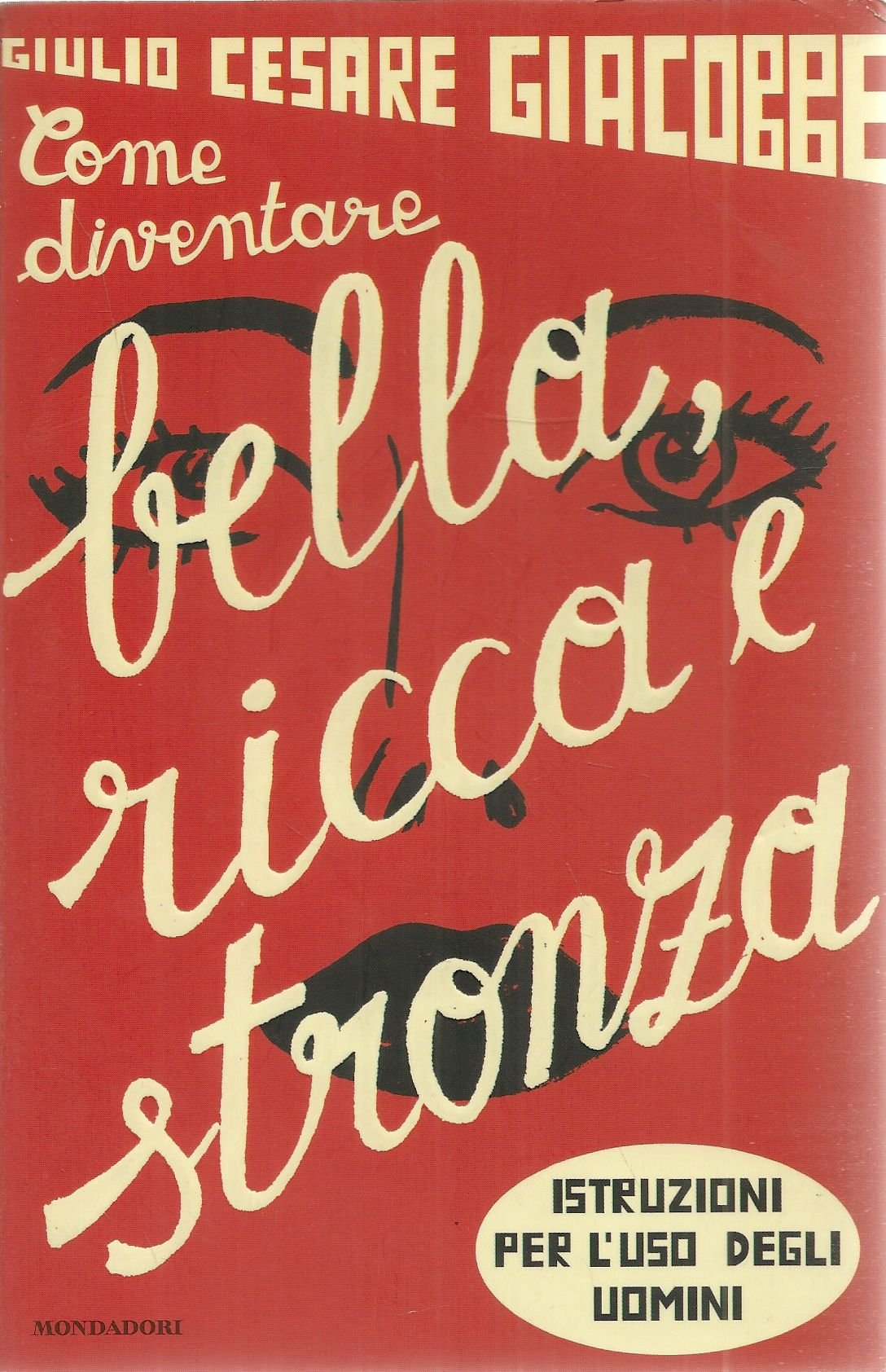 Bella, ricca e stronza si diventa. | Tiziano Solignani