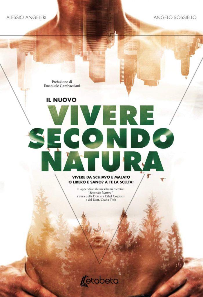 il nuovo vivere secondo natura